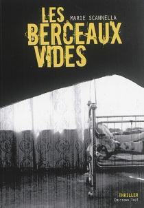 Les berceaux vides - MarieScannella
