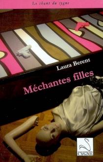 Méchantes filles - LauraBerent