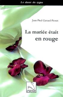 La mariée était en rouge - Jean-PaulGavard-Perret