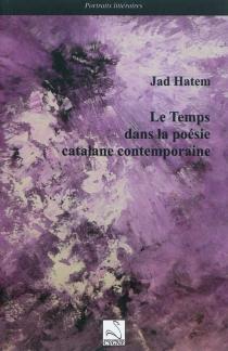 Le temps dans la poésie catalane contemporaine - JadHatem