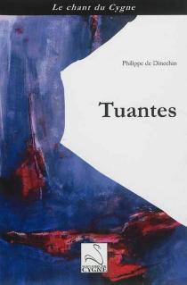 Tuantes - Philippe deDinechin