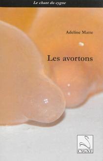 Les avortons - AdelineMatte