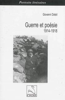 Guerre et poésie 1914-1918 - GiovanniDotoli