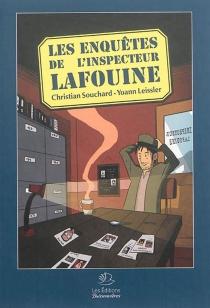 Les enquêtes de l'inspecteur Lafouine - YoannLeissier