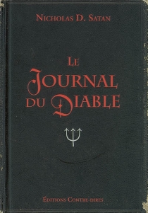 Le journal du diable - Nicholas D. Satan