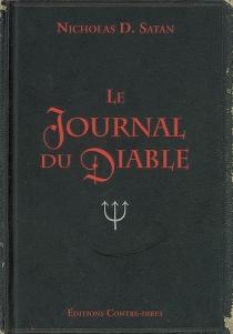 Le journal du diable - Nicholas D.Satan