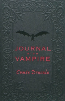 Journal d'un vampire - Comte Dracula
