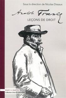 Anatole France : leçons de droit - NicolasDissaux