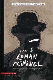 L'art du roman criminel : une analyse de la pensée d'Agatha Christie - ArnaudSantolini