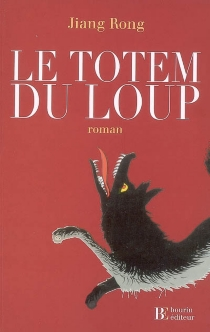 Le totem du loup - RongJiang