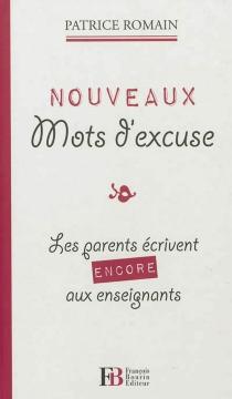 Nouveaux mots d'excuse : les parents écrivent encore aux enseignants -