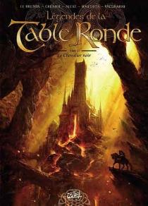 Légendes de la Table ronde - RonanLe Breton