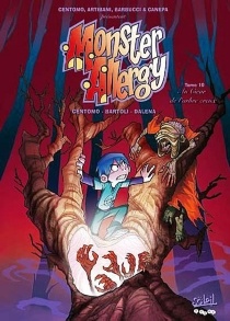 Monster allergy : tomes 9 et 10 -