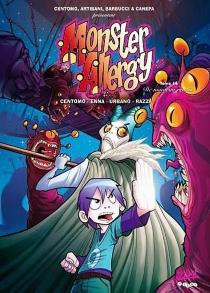 Monster allergy : tomes 13 et 14 -