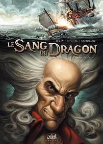 Le sang du dragon - Jean-LucIstin