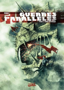Guerres parallèles - OlivierPeru