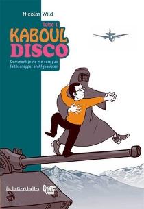 Kaboul Disco - NicolasWild