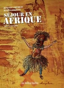 Séjour en Afrique - Jean-LucCoudray