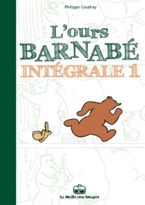 L'ours Barnabé : l'intégrale - PhilippeCoudray