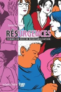 Résurgences : femmes en voie de resociabilisation - SandrineRevel