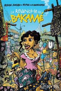 La revanche de Bakamé - JeroenJanssen