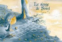 Le songe de Siwel - Enfin libre