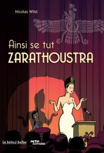 Ainsi se tut Zarathoustra - NicolasWild