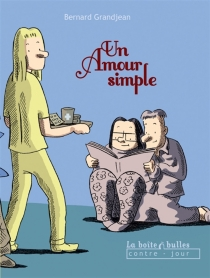 Un amour simple - Bernard Grandjean
