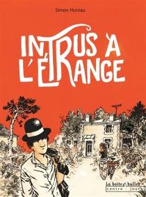 Intrus à l'étrange - SimonHureau