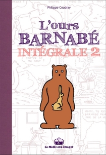 L'ours Barnabé : intégrale | Volume 2 - PhilippeCoudray