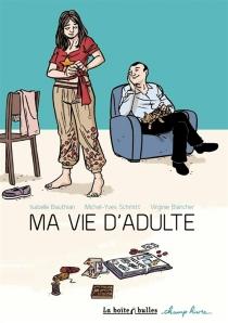 Ma vie d'adulte - IsabelleBauthian