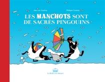 Les manchots sont de sacrés pingouins - PhilippeCoudray