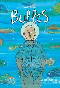 Bulles - DanielTorres