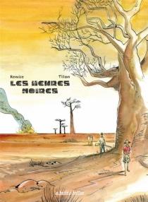Les heures noires - GaëlRemise