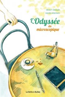 L'odyssée du microscopique - LéandreAckermann