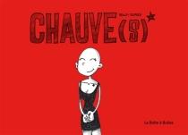 Chauve(s) - BenoîtDesprez
