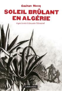 Soleil brûlant en Algérie - GaétanNocq