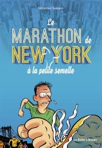 Le marathon de New York à la petite semaine - SébastienSamson