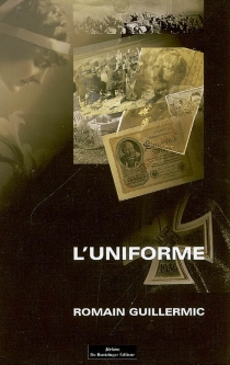 L'uniforme - Romain Guillermic