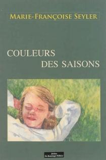 Couleurs des saisons - Marie-FrançoiseSeyler