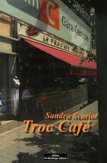 Troc café - SandraScariot
