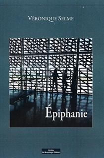 Epiphanie - VéroniqueSelme