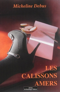 Les calissons amers - MichelineDebus