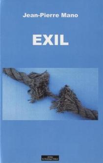 Exil - Jean-PierreMano