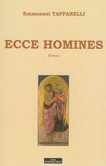 Ecce homines - EmmanuelTaffarelli