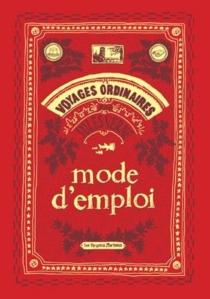 Mode d'emploi : voyages ordinaires par Jules Verne - ÉricNosal