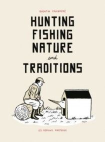 Hunting, fishing, nature and traditions - Quentin Faucompré