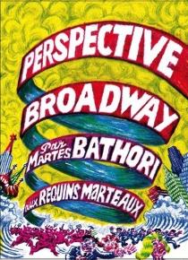 Perspective Broadway - MartesBathori