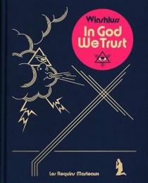 In God we trust - Winshluss