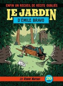 Le jardin d'Emile Bravo| Le jardin d'Emile Bravo - ÉmileBravo